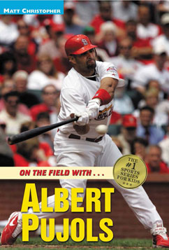 Cover for Albert Pujols: On the Field with...