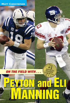 Cover for On the field with...Peyton and Eli Manning