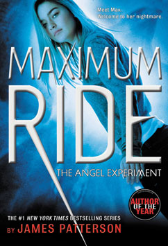 Cover for The Angel Experiment: A Maximum Ride Novel