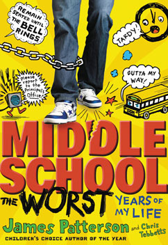 Cover for Middle School, The Worst Years of My Life