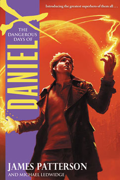 Cover for The Dangerous Days of Daniel X