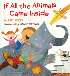 Cover for If All the Animals Came Inside