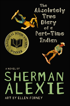 Cover for The Absolutely True Diary of a Part-Time Indian