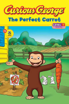 Cover for Curious George The Perfect Carrot