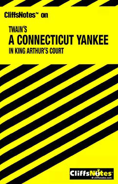 Cover for Twain's A Connecticut Yankee in King Arthur's Court