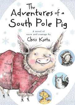 Cover for The Adventures of a South Pole Pig