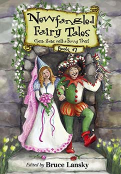 Cover for Newfangled Fairy Tales, Book #2