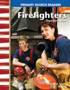 Cover for Firefighters Then and Now