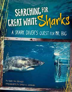 Cover for A Shark Diver's Quest for Mr. Big