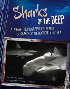 Cover for A Shark Photographer's Search for Sharks at the Bottom of the Sea