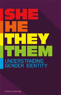 book cover for She/He/They/Them: Understanding Gender Identity