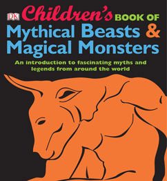 Cover for Children's Book of Mythical Beasts and Magical Monsters