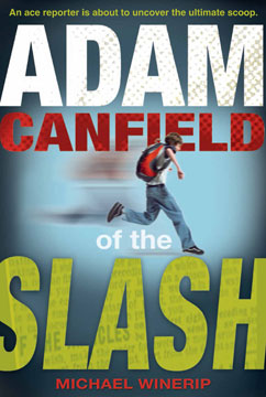 Cover for Adam Canfield of the Slash