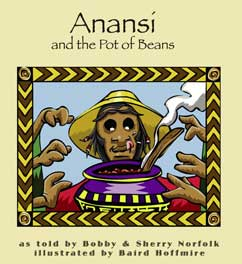 Cover for Anansi and the Pot of Beans
