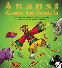 Cover for Anansi Goes to Lunch