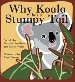 Cover for Why Koala Has a Stumpy Tail