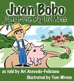 Cover for Juan Bobo Sends the Pig to Mass