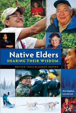 Cover for Native Elders - Sharing Their Wisdom