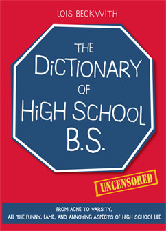 Cover for The Dictionary of High School BS