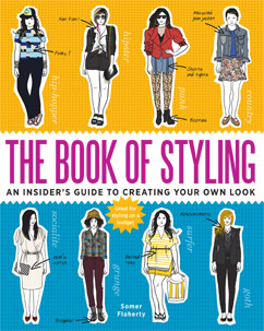 Cover for The Book of Styling: An Insider's Guide to Creating Your Own Look