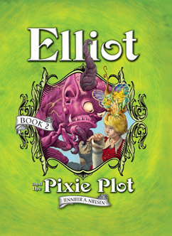 Cover for Elliot and the Pixie Plot