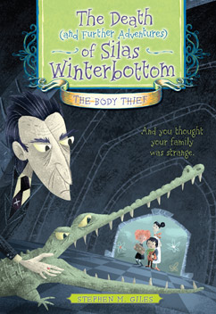 Cover for Death (and Further Adventures) of Silas Winterbottom: The Body Thief
