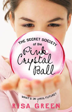 Cover for Secret Society of the Pink Crystal Ball