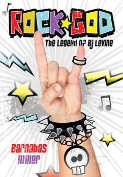 Cover for Rock God: The Legend of BJ Levine