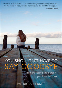 Cover for You Shouldn't Have to Say Goodbye