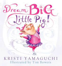 Cover for Dream Big, Little Pig!