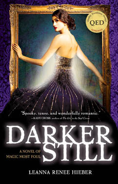 Cover for Darker Still: A Novel of Magic Most Foul