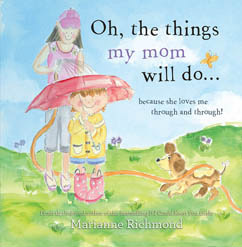 Cover for Oh, the Things My Mom Will Do