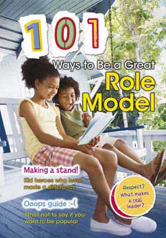 Cover for 101 Ways to Be a Great Role Model