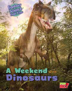 Cover for A Weekend with Dinosaurs