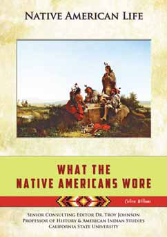 Cover for What the Native Americans Wore