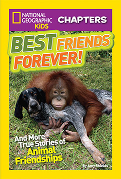 Cover for National Geographic Kids Chapters: Best Friends Forever