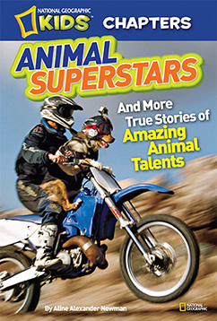 Cover for National Geographic Kids Chapters: Animal Superstars