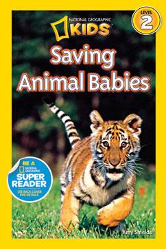 Cover for Saving Animal Babies