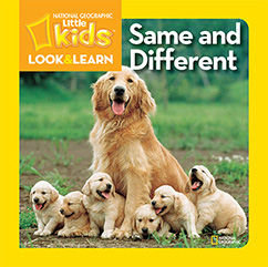 Cover for National Geographic Kids Look and Learn: Same and Different