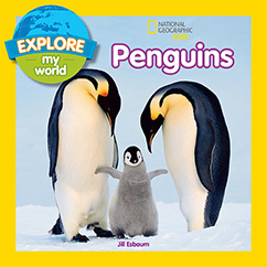 Cover for Explore My World Penguins