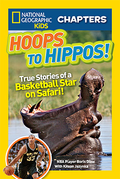 Cover for National Geographic Kids Chapters: Hoops to Hippos!