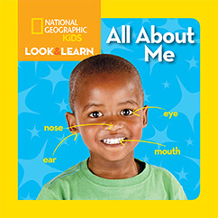 Cover for National Geographic Kids Look and Learn: All About Me