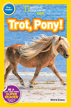 Cover for National Geographic Readers: Trot, Pony!
