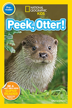 Cover for National Geographic Readers: Peek, Otter