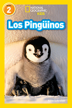 Cover for National Geographic Readers: Los Pinguinos (Penguins)