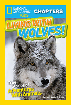 Cover for National Geographic Kids Chapters: Living With Wolves!