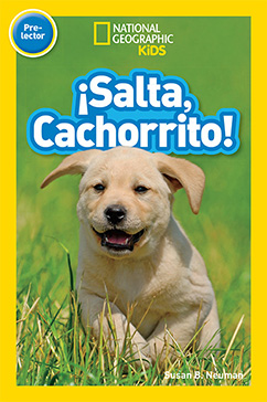 Cover for National Geographic Readers: Salta, Cachorrito (Jump, Pup!)