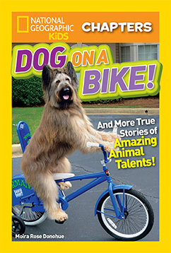 Cover for National Geographic Kids Chapters: Dog on a Bike
