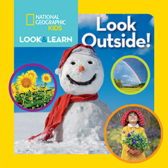 Cover for National Geographic Kids Look and Learn: Look Outside!