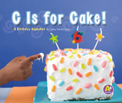 Cover for C Is for Cake!